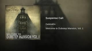Suspense Call
