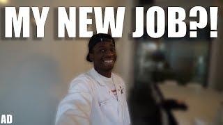 GETTING A NEW JOB?!
