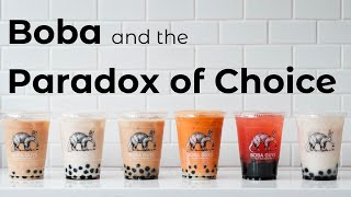 Boba and The Paradox of Choice – A Case Study