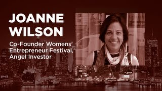 - Startups - Joanne Wilson - Angel Investor, Blogger, Co-Founder Womens