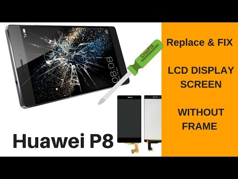 Huawei P8 Cracked - Replace and fix your LCD Screen by CrocFIX