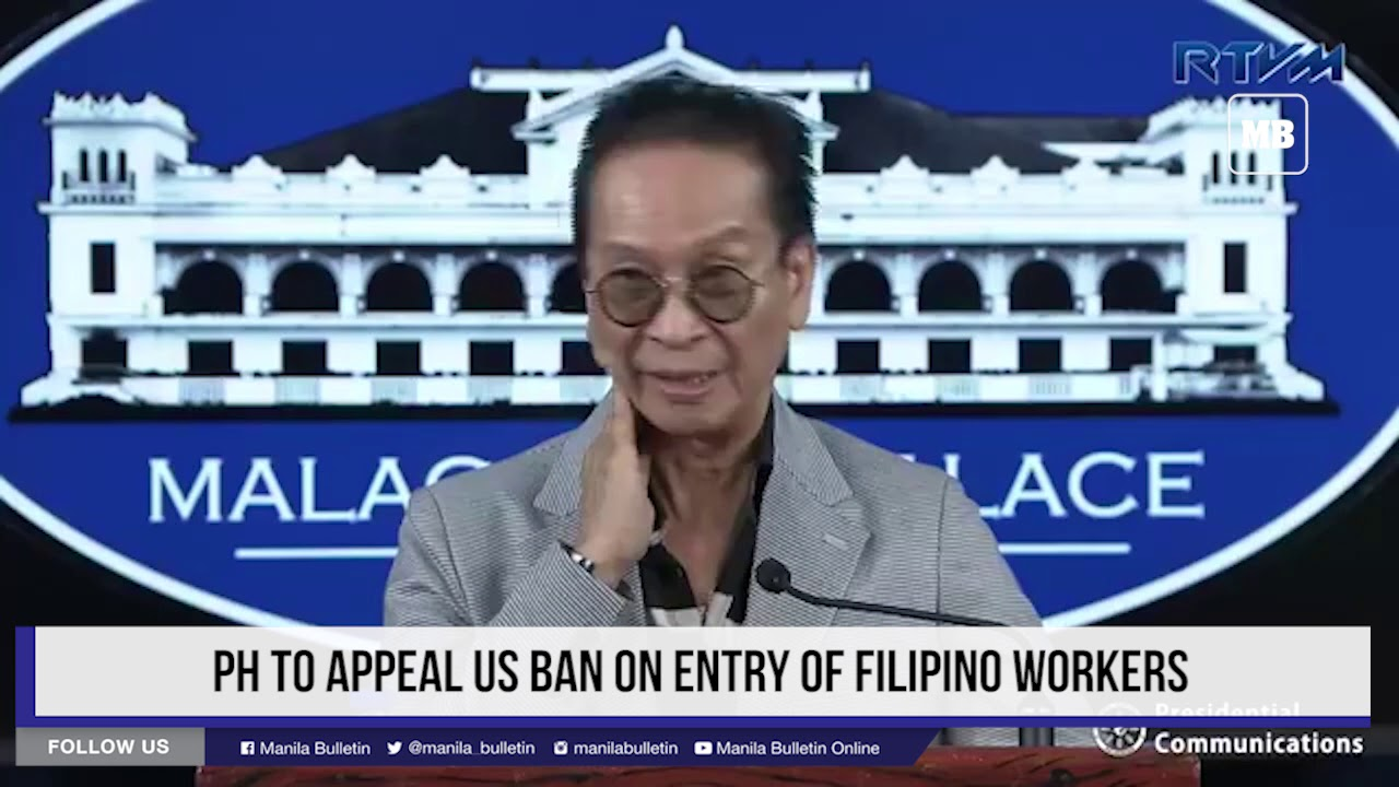 PH to appeal US ban on entry of Filipino workers