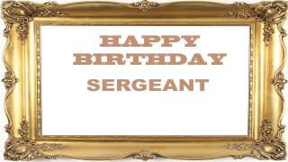 Sergeant   Birthday Postcards & Postales - Happy Birthday
