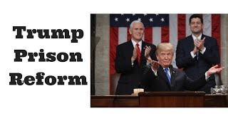 Trump Prison Reform is NOT for you.