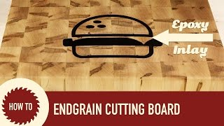 How to Make a Cutting Board with Epoxy Inlay