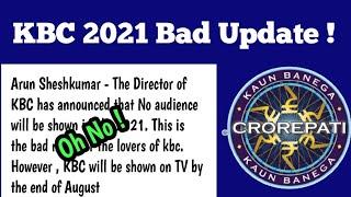 KBC 2021 Very Bad News | KBC Season 13 big update