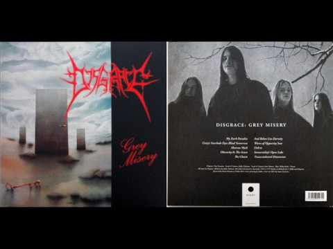 Disgrace - Grey Misery (Full Album 1992) [2011 REMASTERED 18