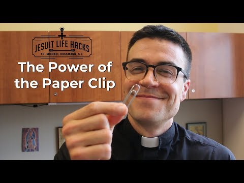The Paper Clip Strategy | Jesuit Life Hacks