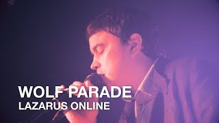 Wolf Parade | Lazarus Online | First Play Live