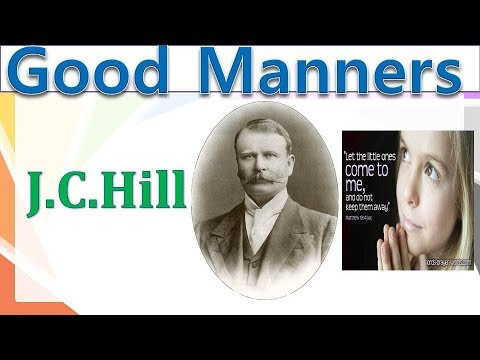 Good Manners by J C HILL