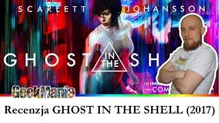 Recenzja GHOST IN THE SHELL 2017 - Scarlett Johansson || GeekMania.pl