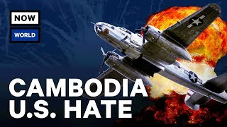 Why Does Cambodia Hate The U.S.? | NowThis World