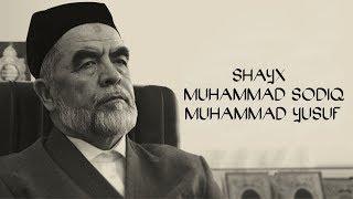 Shayh Muhammad Sodiq Muhammad Yusuf Xazratlari Haqida Film