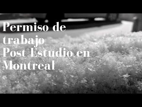 Permiso de trabajo Post Estudio en Montreal - Colombiana en Canada