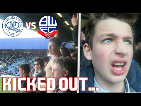 QPR vs BOLTON *VLOG* - Security Kick Out Bolton Lad For Drinking...