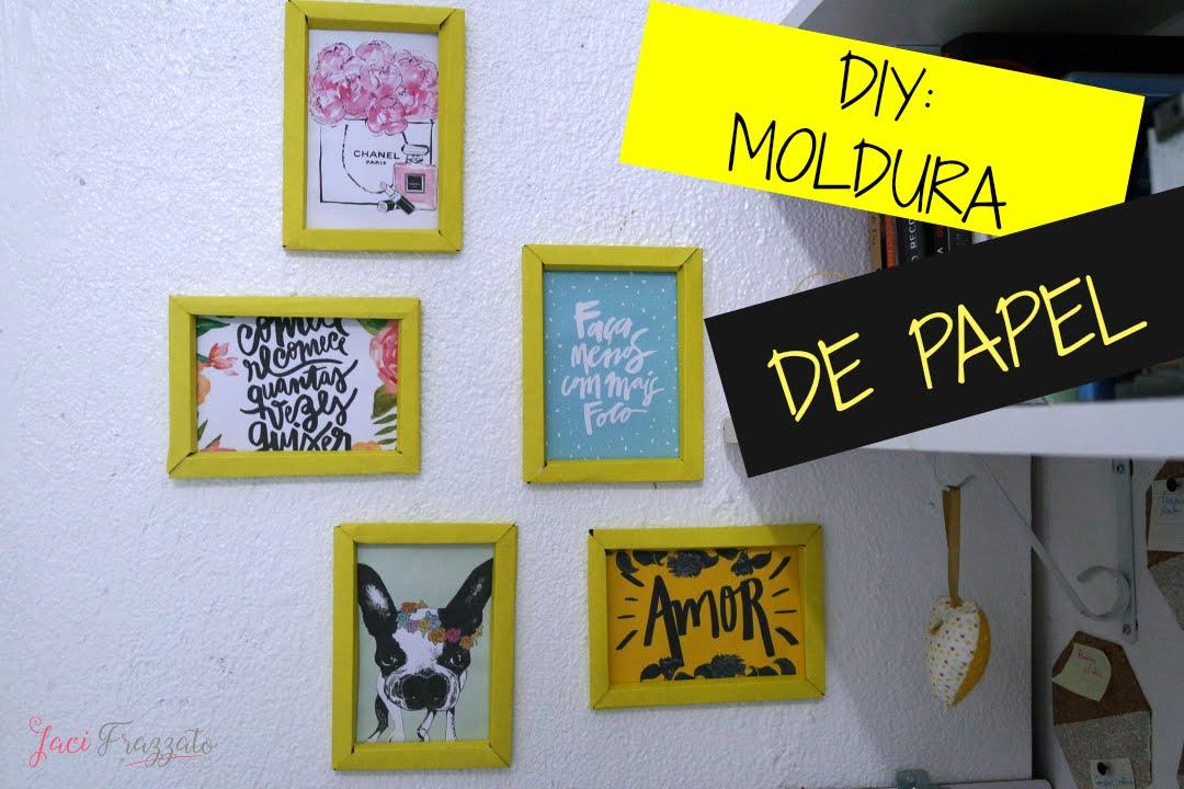 884b2b530 DIY  MOLDURA DE PAPEL CARTÃO ! - YouTube