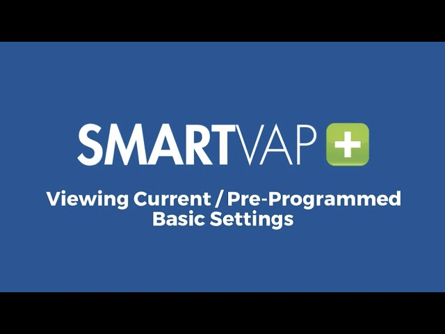 Video 1: Viewing Current/Pre-Programmed Basic Settings