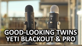 Blue Yeti Blackout & Yeti Pro - Unsurprisingly Excellent