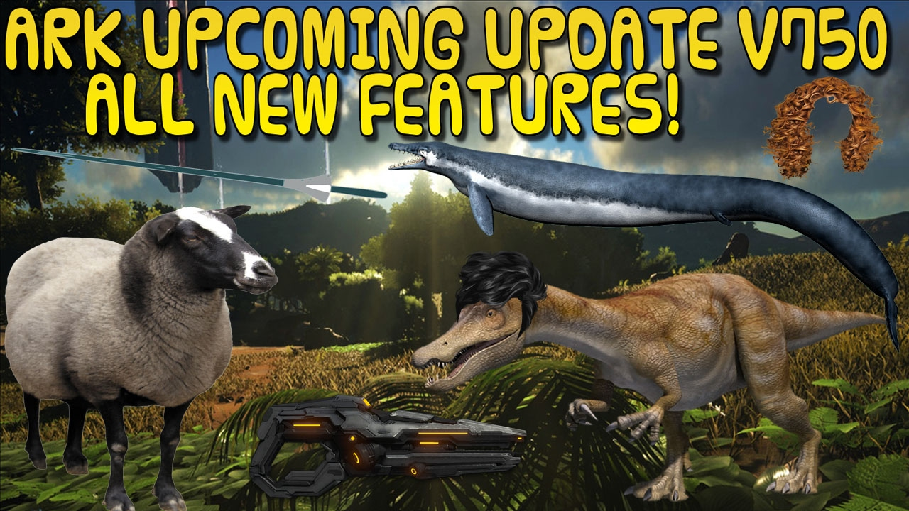 ARK:Survival Evolved UPDATE V750 XBOX ONE / PS4 ALL UPCOMING FEATURES +  RELEASE DATE!
