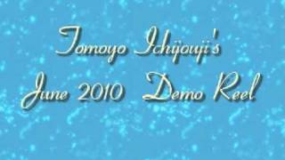 Tomoyo Ichijouji's June 2010 Demo Reel