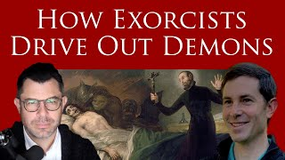 How do Exorcists Drive Out Demons? - Dr Marshall and Charles Fraune