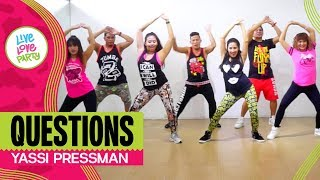 Questions by Yassi Pressman   Live Love Party™   Zumba®   Dance Fitness