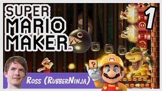 Super Mario Maker: RubberNinja Levels (Ross from GameGrumps) Part 1