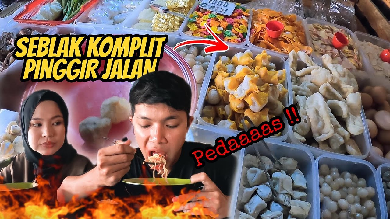 MAKAN SEBLAK KOMPLIT PEDAS BARENG ISTRI   Indonesian street food