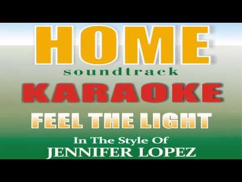 Jennifer Lopez - Feel The Light KARAOKE - INSTRUMENTAL