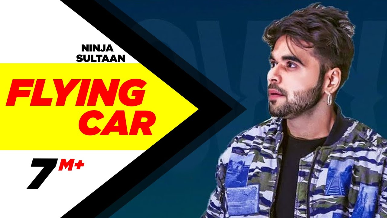 Flying Car (Full Song) | Ninja Ft  Sultaan | Latest Punjabi Song 2016 |  Speed Records