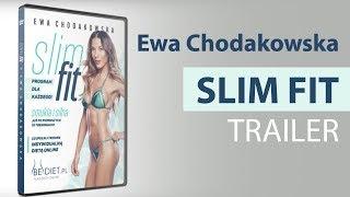 SLIM FIT Ewa Chodakowska - Trailer