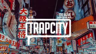 2Scratch - Too Alive (ft. M.I.M.E)