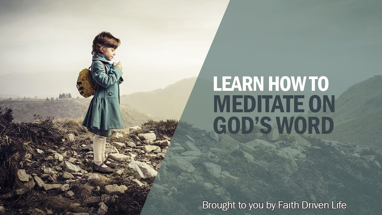 How to Meditate on God's Word - YouTube