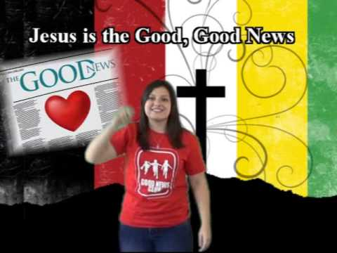 The good news of jesus christ