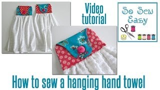How to sew a hanging hand towel for your kitchen or bathroom
