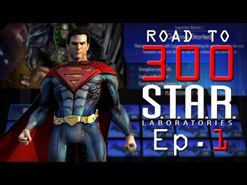 Road to 300 - Ep.1 - Superman (S.T.A.R. Labs Mission 1-10)