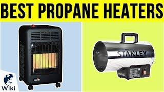 10 Best Propane Heaters 2019