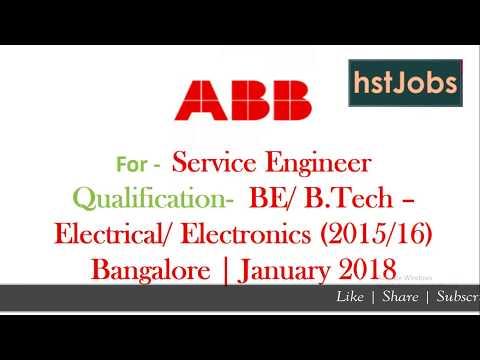 ABB Recruitment 2018 Service Engineer | Electrical / Electronics B.E B.tech  Bangalore hst jobs