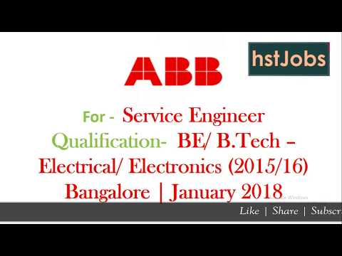 ABB Recruitment 2018 Service Engineer | Electrical