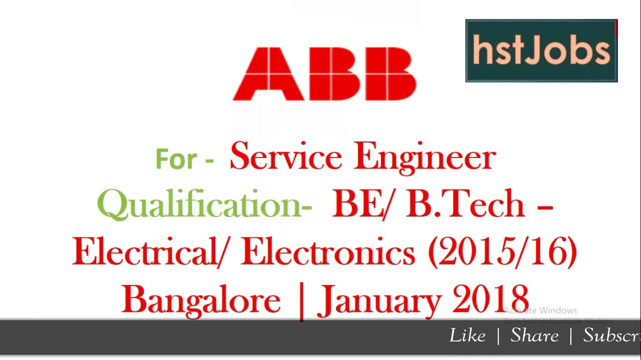 ABB Recruitment 2018 Service Engineer | Electrical / Electronics B E B tech  Bangalore hst jobs