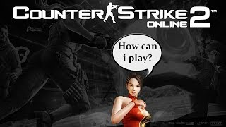 Counter Strike Online 2 Local Server - How to Download / Install / Play [EN]