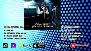 Hasan Aksoy - Kısa Günlerim Kısa