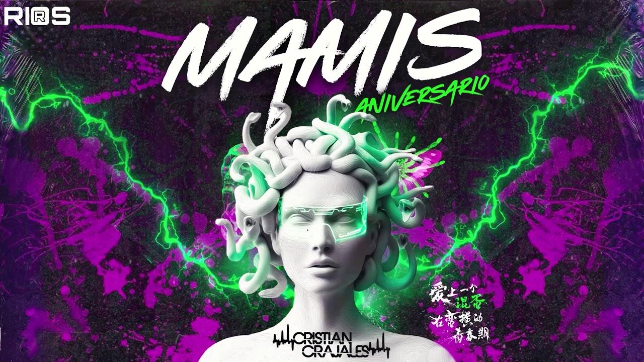 Download MAMIS ANIVERSARIO (SPECIAL SET CRISTIAN GRAJALES 🐍2.0) #STREET27RECORDS