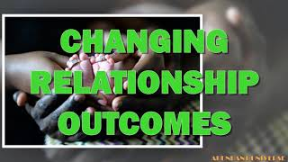 Abraham Hicks - Changing Relationship Outcomes