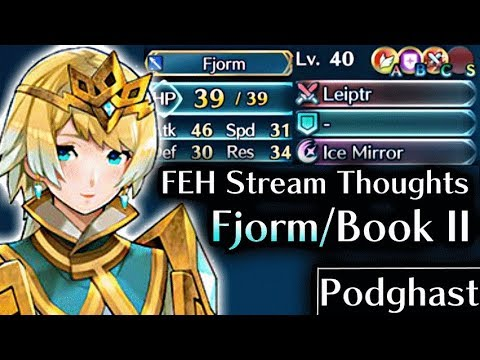 Podghast: Premature assumptions on Fjorm, thoughts on Book 2 & more. Fire Emblem Heroes: P.1