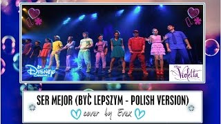 Ser mejor ( Polish version) - cover by Evex