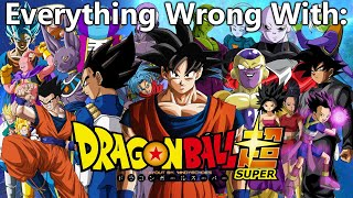 Everything Wrong With: Dragon Ball Super