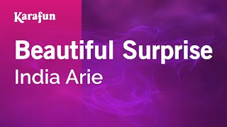 Karaoke Beautiful Surprise - India Arie *