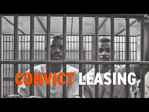 Convict Leasing | Black History in Two Minutes or So