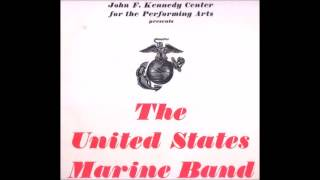 Commando March - The United States Marine Band